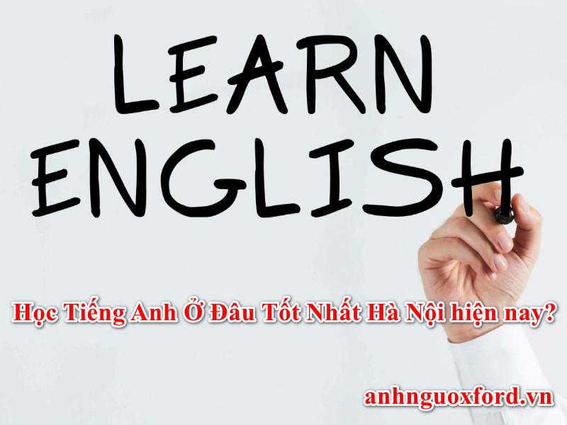 học tiếng anh ở đâu tốt